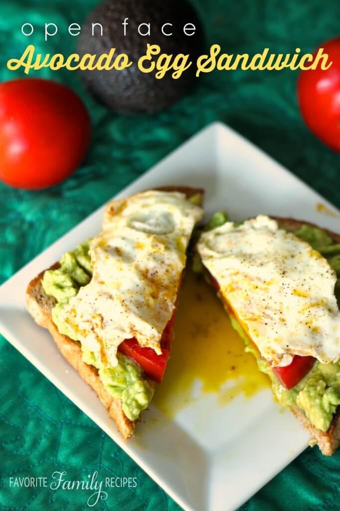 Open Face Avocado Egg Sandwich -Favorite Family Recipes