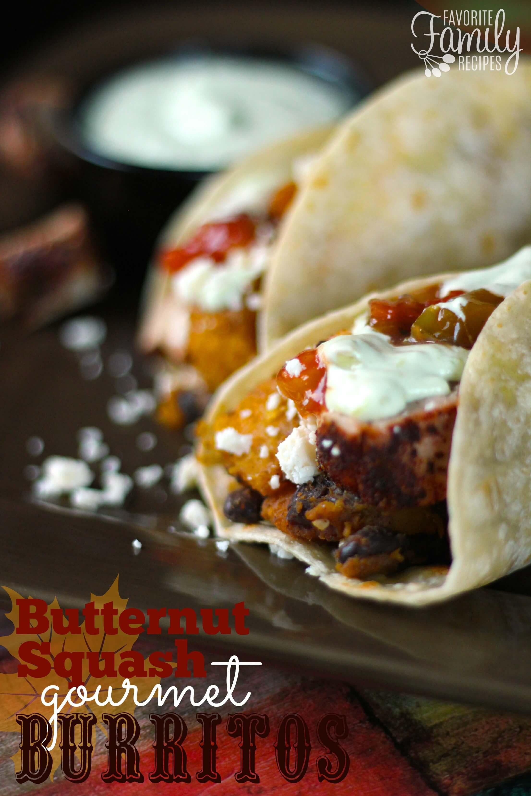 Gourmet Butternut Squash Burritos | Favorite Family Recipes