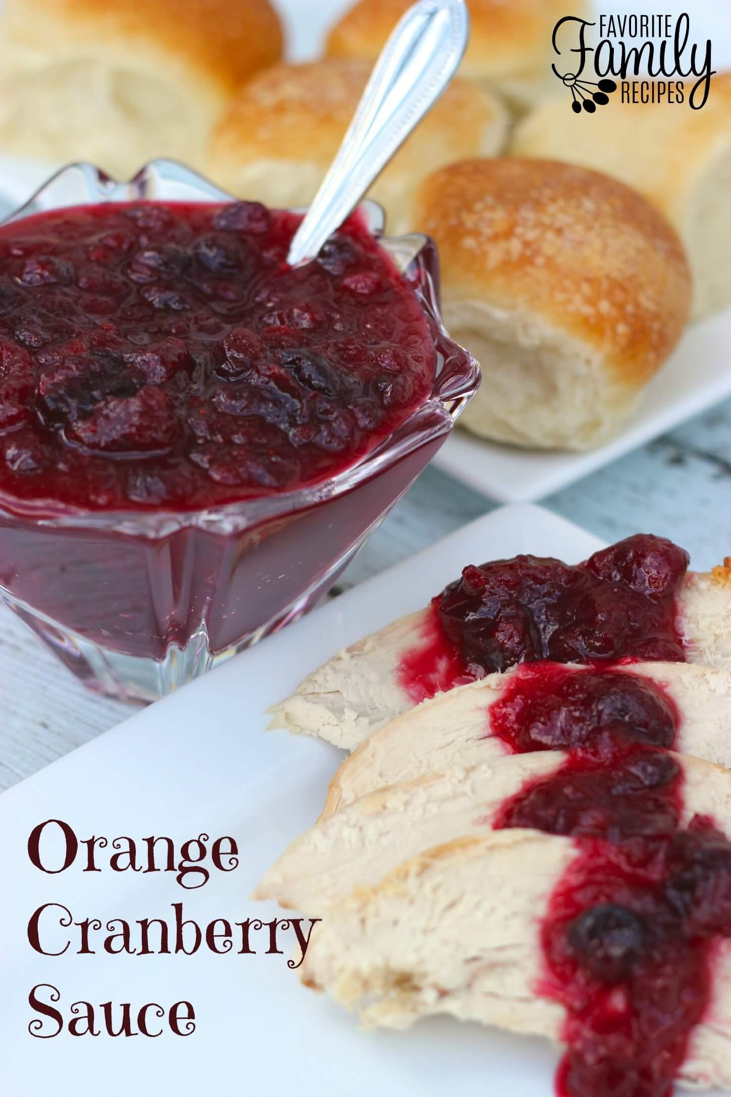 Orange Cranberry Sauce -Favorite Family Recipes