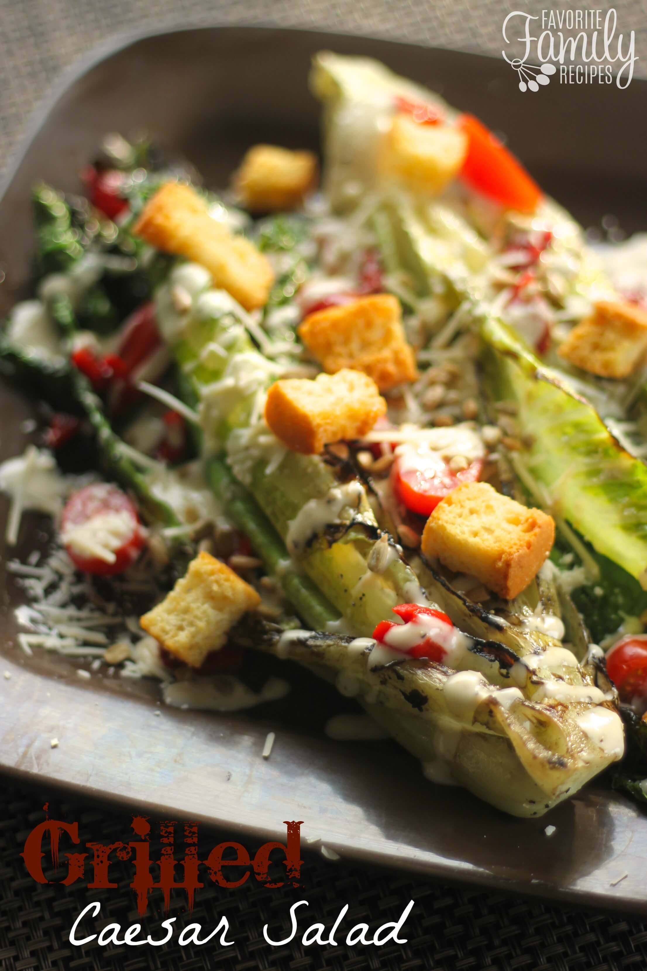 Grilled Caesar Salad - Favorite Family Recipes