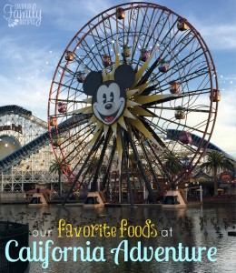 Our Favorite Foods at Disneyland California Adventure