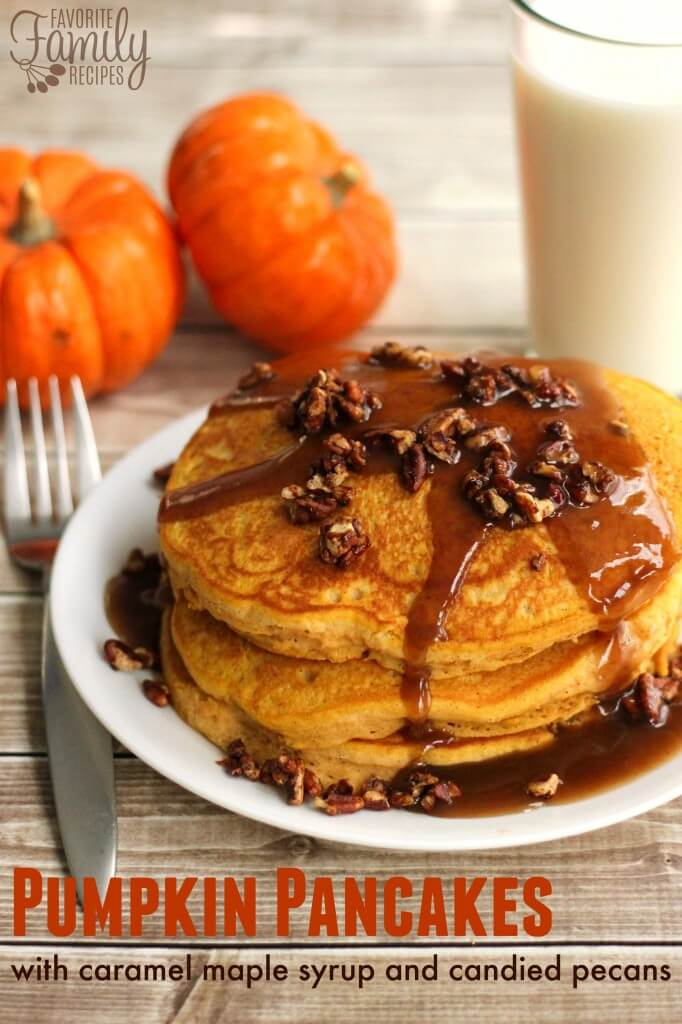 Pumpkin Pancakes with Caramel Maple Syrup and Candied Pecans