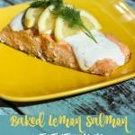 Baked Lemon Salmon with Tzatziki Sauce