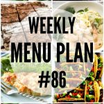 Weekly Menu Plan #86