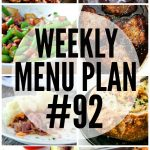 Weekly Menu Plan #92