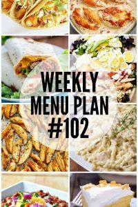 Weekly Menu Plan #102