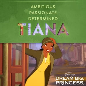 Tiana from The Princess and the Frog with a list of her admirable qualities